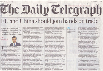 Liu Xiaoming, Chinese ambassador to the UK, has penned an article published by the Daily Telegraph on Friday, August 24, 2018, arguing the EU and China should join hands on trade and safeguarding multilateral trading system. [Photo: Provided by Chinese Embassy to UK]